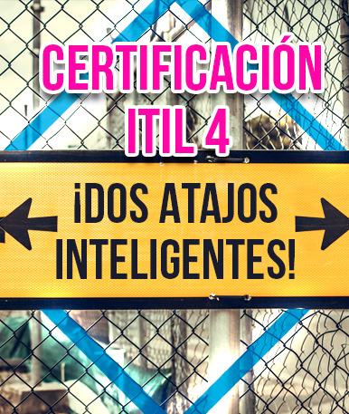 Certificación ITIL 4 – ¡Dos atajos inteligentes!