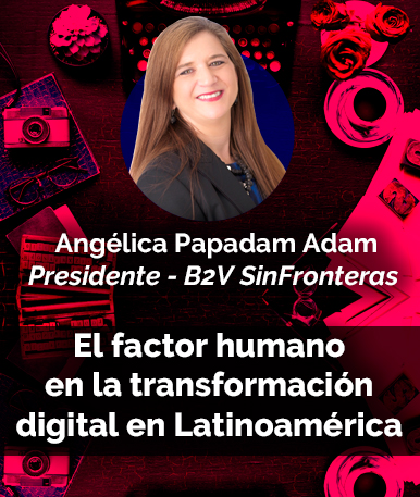 Video Conferencia: El factor humano en la transformación digital en Latinoamérica