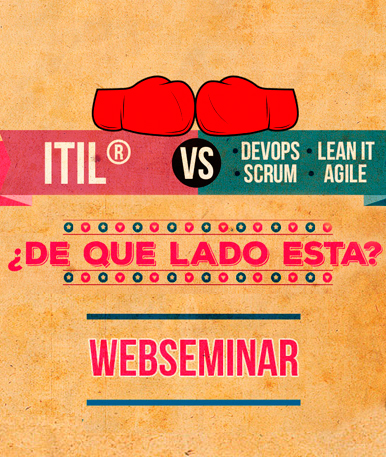 Video Webinar: ITIL® vs DevOps, Scrum, Lean IT y Agile