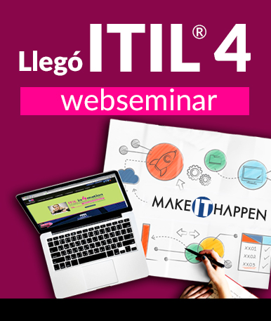 Video Webinar: Llegó ITIL ® 4