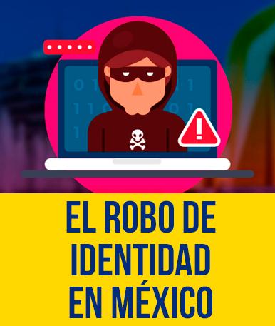 El Robo de Identidad en México