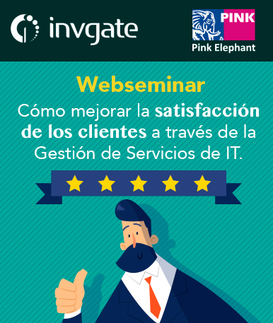Web Seminar: Cómo mejorar la satisfacción de los clientes a través de la Gestión de Servicios de TI