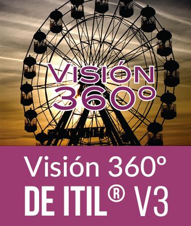 Visión 360º de ITIL ® edición 2011