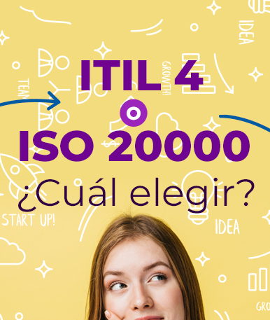 ITIL4 o ISO 20000: ¿Cuál elegir?