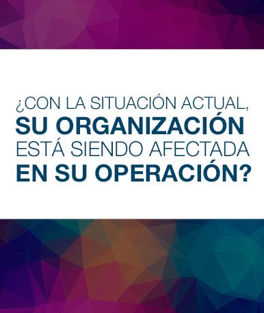 Con la situación actual ¿Su organización está siendo afectada en su operación?