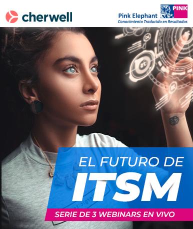 Webinars: El Futuro de ITSM